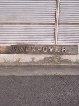 アンティーク folkart 超大型 サイン walkover WALK-OVER ホワイトバックス ダーティーバックス 木製看板 ウォークオーバー ビンテージ