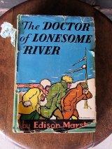 アンティーク 洋書 The DOCTOR of LONESOME RIVER 1930,1931 本 古書 ビンテージ