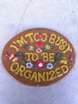 アンティーク ウォールオーナメント 壁掛け I'M TOO BUSY TO BE ORGANIZED 陶器 ビンテージ