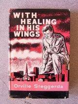 アンティーク 洋書 WITH HEALING IN HIS WINGS 1958 本 古書 ビンテージ
