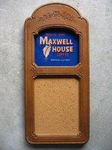 MAXWELL HOUSE COFFEE マックスウェルコーヒーハウス アドバタイジング コルクボード メッセージボード 壁掛け ウォールオーナメント アンティーク ビンテージ