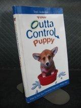 洋書 Your Outta ControL puppy 犬 コーギー ドッグ 2003 本 アンティーク ビンテージ