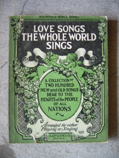 画像2: 1910'S 20's D APPLETON 6 CO. ラブソング 楽譜 譜面 ピアノ PIANO DUETS THE WHOLE WORLD PLAYS LOVE SONGS THE WHOLE WORLD SINGS SONGS THE WHOLE WORLD SINGS 本 古書 アンティーク ビンテージ