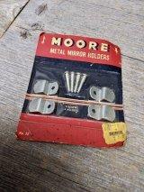 1950'S 60' MOORE METAL MIRROR HOLDERS MADE IN USA ミラーホルダー ブラケット シンプル レスイズモア ハンギング ビス付き アドバタイジング アンティーク ビンテージ